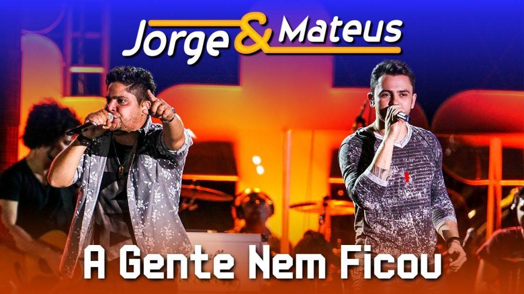 Baixar Jorge & Mateus - A Gente Nem Ficou