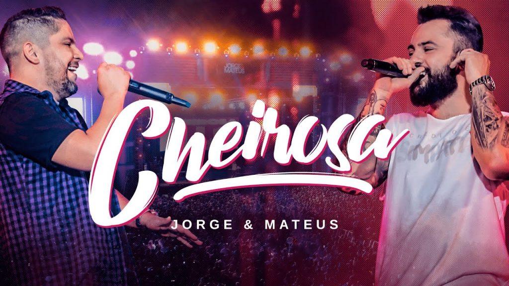 Baixar Jorge & Mateus - CHEIROSA em MP3