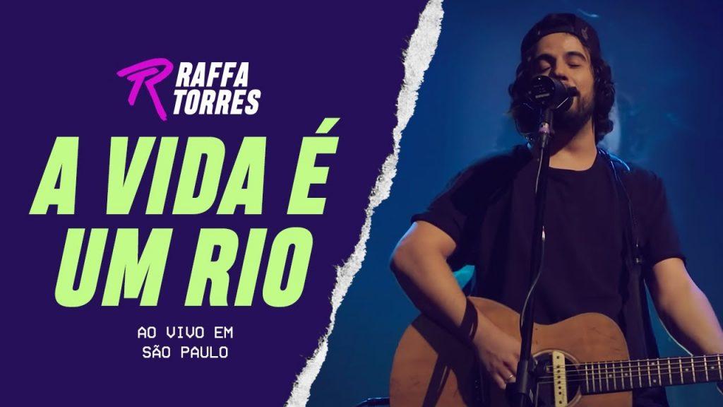Baixar A Vida é um Rio - Raffa Torres