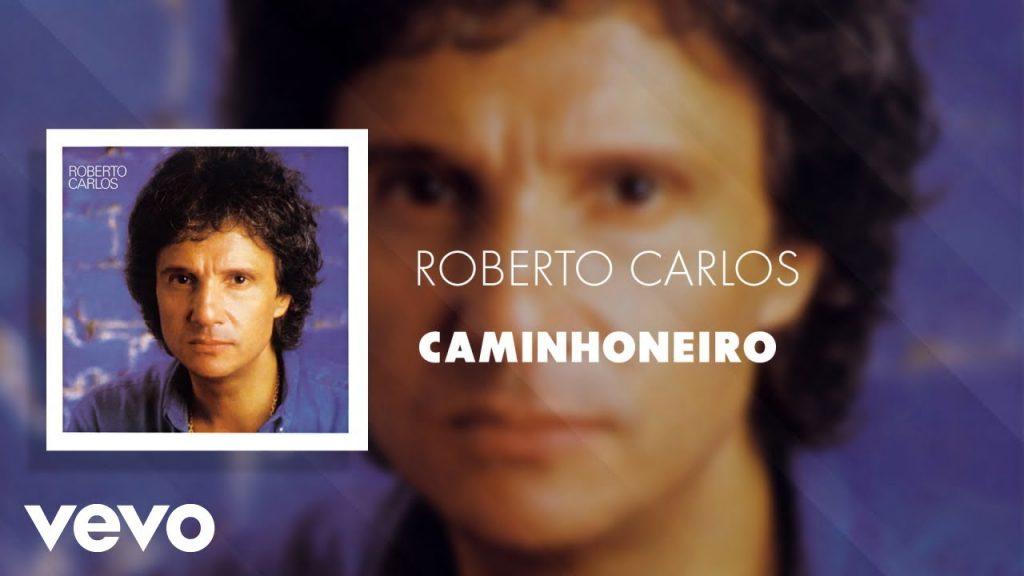 Baixar Roberto Carlos - Caminhoneiro em MP3