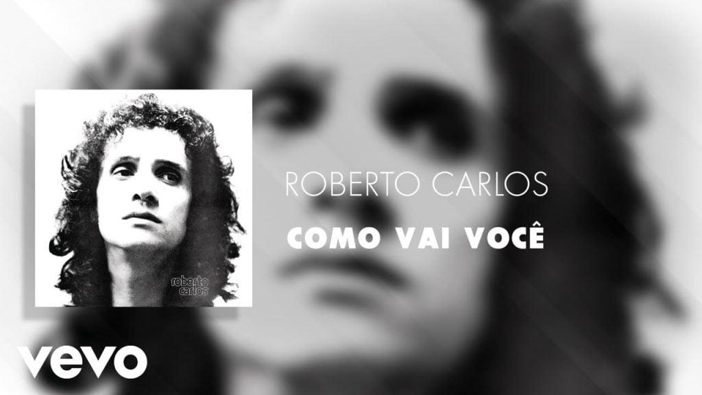 Baixar Roberto Carlos - Como Vai Você