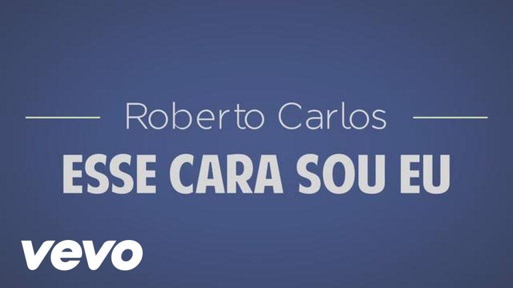 Baixar Roberto Carlos - Esse Cara Sou Eu em MP3