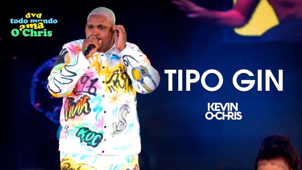 Baixar Tipo Gin - E Ela Tá Movimentando - MC Kevin O Chris em MP3