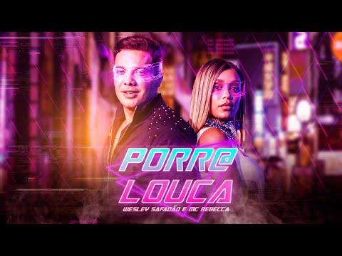 Baixar Porr@ Louca - Wesley Safadão e MC Rebecca em MP3