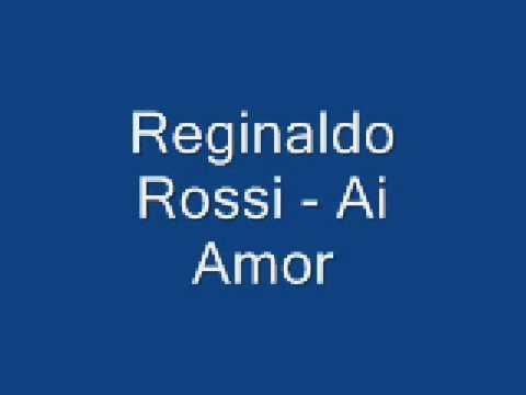 Baixar Reginaldo Rossi - Ai amor